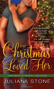 The Christmas He Loved Her  - Juliana Stone
