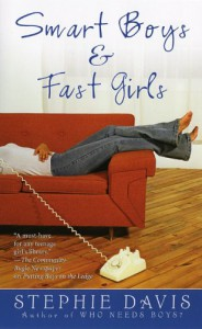 Smart Boys & Fast Girls - Stephie Davis
