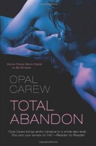Total Abandon - Opal Carew