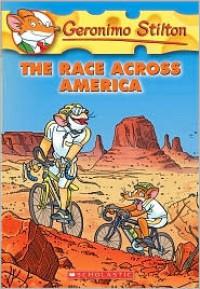 The Race Across America - Geronimo Stilton