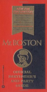 Mr. Boston: Official Bartender's & Party Guide - Renee Cooper