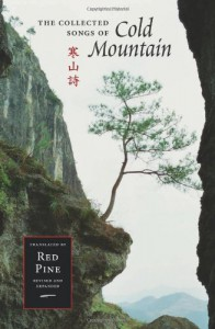 The Collected Songs of Cold Mountain (Mandarin Chinese and English Edition) - Cold Mountain (Han Shan)