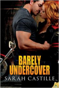 Barely Undercover - Sarah Castille