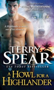 A Howl for a Highlander - Terry Spear
