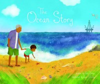 The Ocean Story - John Seven, Jana Christy