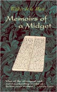 Memoirs of a Midget - Walter de la Mare, Alison Lurie