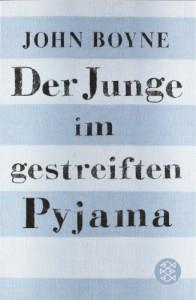 Der Junge im gestreiften Pyjama - John Boyne, Brigitte Jakobeit