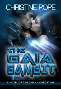 The Gaia Gambit - Christine Pope
