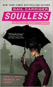 Soulless (Parasol Protectorate Series #1) -