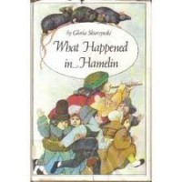 What Happened in Hamelin - Gloria Skurzynski