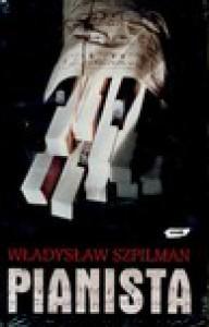 Pianista: Warszawskie wspomnienia 1939 - 1945 - Władysław Szpilman, Andrzej Szpilman