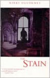 The Stain - Rikki Ducornet