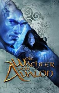 Die Wächter von Avalon: Der Fluch des Suadus - Amanda Koch