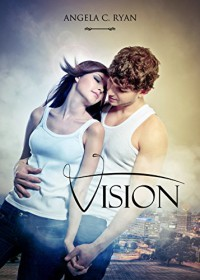Vision (Italian Edition) - Angela C. Ryan