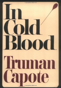 In Cold Blood By Truman Capote - -Random House-