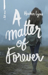 A Matter of Forever - Heather Lyons