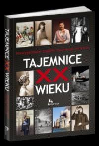 Tajemnice XX wieku - Janusz Jabłoński