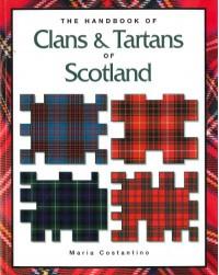 The Handbook of Clans & Tartans of Scotland - Maria Constantino