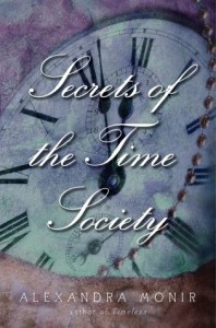 Secrets of the Time Society - Alexandra Monir