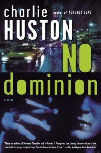 No Dominion - Charlie Huston