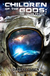 Children Of The Gods: The Talon Project - Darryl Olsen