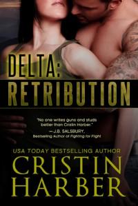 Delta: Retribution - Cristin Harber