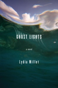 Ghost Lights - Lydia Millet