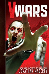 V-Wars Volume 1: Crimson Queen - Jonathan Maberry