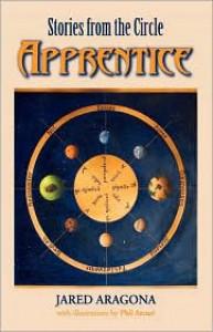 Apprentice - Jared Aragona, Phil Arcuri