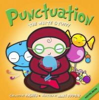 Punctuation: The Write Stuff (Basher) - Simon Basher, Mary Budzik