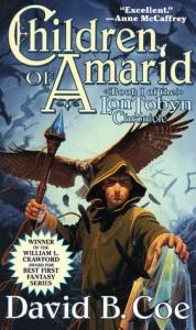 Children of Amarid : Book I of the LonTobyn Chronicle - David B. Coe