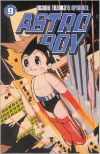 Astro Boy, Vol. 9 - Osamu Tezuka, Frederik L. Schodt
