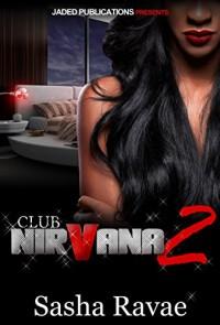 Club Nirvana 2 - Sasha Ravae