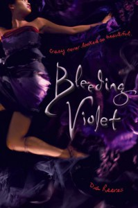 Bleeding Violet - Dia Reeves