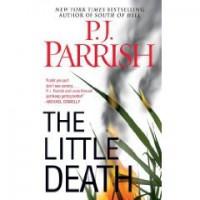 The Little Death - P.J. Parrish