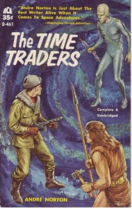 The Time Traders - Andre Norton