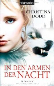 In Den Armen Der Nacht: Roman - Christina Dodd