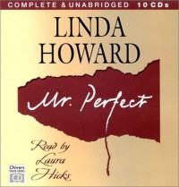 Mr. Perfect - Linda Howard, Laura Hicks