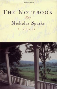By Nicholas Sparks: The Notebook - -Warner Books-