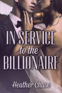 In Service To The Billionaire - Heather Chase