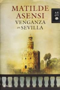 Venganza en Sevilla - Matilde Asensi