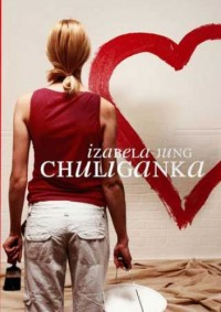 Chuliganka - Izabela Jung