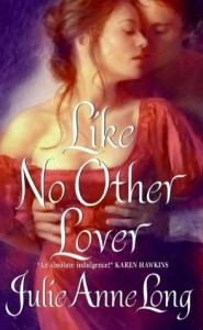 Like No Other Lover (Pennyroyal Green, #2) - Julie Anne Long