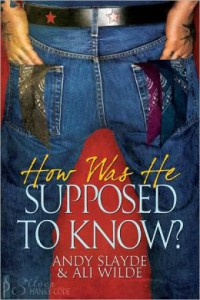 How Was He Supposed to Know? - Andy Slayde, Ali Wilde