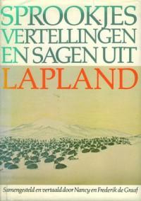 Sprookjes, vertellingen en sagen uit Lapland (Hardcover) - Just Qvigstad, Frederik de Graaf, Nancy de Graaf