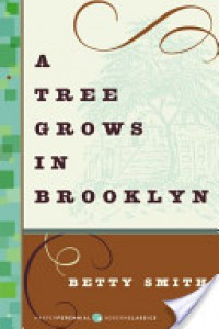 A Tree Grows in Brooklyn - Betty  Smith