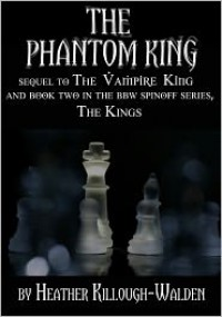 The Phantom King  - Heather Killough-Walden