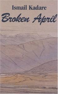 Broken April - Ismail Kadaré
