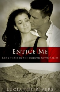 Entice Me - Lucianne Rivers