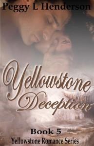 Yellowstone Deception - Peggy L. Henderson